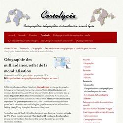 Géographie des milliardaires, reflet de la mondialisation - Cartolycée