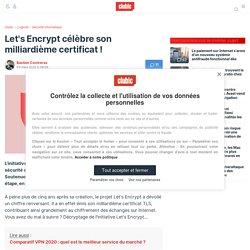 Let's Encrypt célèbre son milliardième certificat !