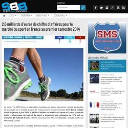 2,6 milliards d'euros de chiffre d'affaires pour le marché du sport en France au premier semestre 2014