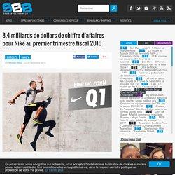 8,4 milliards de dollars de chiffre d'affaires pour Nike au premier trimestre fiscal 2016