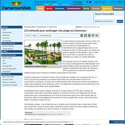 2,6 milliards pour aménager une plage au Cameroun