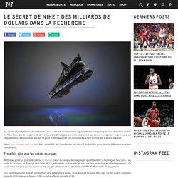 Le secret de Nike ? Des milliards de dollars dans la recherche