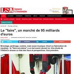"""Annexe 14: Le """"faire"""", un marché de 95 milliards d'euros - Bricolage, jardinage"""