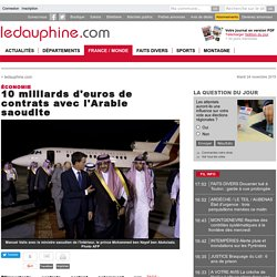 13/10/2015 VALLS 10 Mds € de contrats avec l'Arabie saoudite