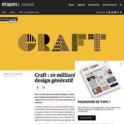 Craft : 10 milliards de logos grâce au design génératif