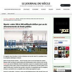 Russie : entre 200 et 400 milliards dollars par an de détournements de fonds publics