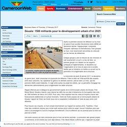 Douala: 1500 milliards pour le développement urbain d'ici 2025
