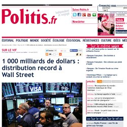 1 000 milliards de dollars : distribution record à Wall Street