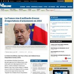 La France vise 8 milliards d'euros d'exportations d'armements en 2014