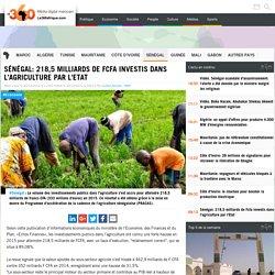 Sénégal: 218,5 milliards de Fcfa investis dans l'agriculture par l'Etat