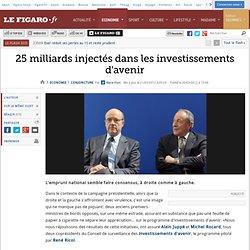 Conjoncture : 25milliards injectés dans les investissements d'avenir