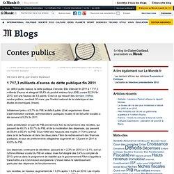 1 717,3 milliards d'euros de dette publique fin 2011