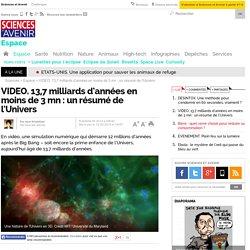 13,7 milliards d'années en moins de 3 mn : un résumé de l'Univers