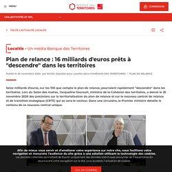 """Plan de relance : 16 milliards d'euros prêts à """"descendre"""" dans les territoires"""