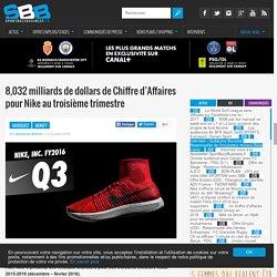 8,032 milliards de dollars de Chiffre d'Affaires pour Nike au troisième trimestre