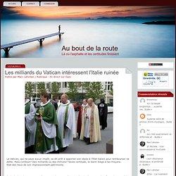 Les milliards du Vatican intéressent l'Italie ruinée