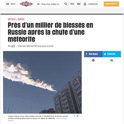 Près d'un millier de blessés en Russie après la chute d'une météorite