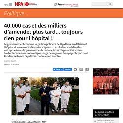 24 oct. 2020 - 40.000 cas et des milliers d'amendes plus tard... toujours rien pour l'hôpital !