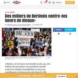(20+) Des milliers de Berlinois contre «les loyers de dingue»