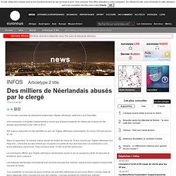 Des milliers de Néerlandais abusés par le clergé