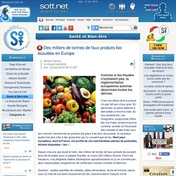 Des milliers de tonnes de faux produits bio écoulées en Europe