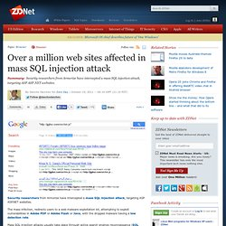 Over a million web sites affected in mass SQL injection attack