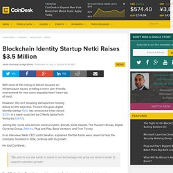 Netki Raises $3.5 Million From O'Reilly AlphaTech Ventures