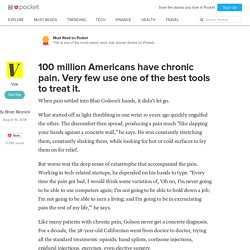 100 million Americans have chronic pain. Very few use one of the best tools to treat it. - Vox - Pocket
