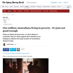 One million Australians living in poverty - it's just not good enough
