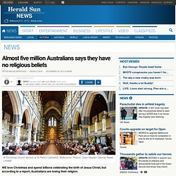 Almost five million Australians says they have no religious beliefs