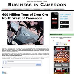 600 Million Tons of Iron Ore North West of Cameroon