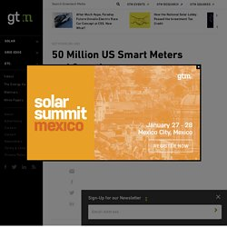 50 Million US Smart Meters and Counting