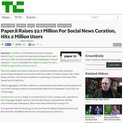 Paper.li Raises $2.1 Million For Social News Curation, Hits 2 Million Users