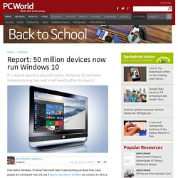 Report: 50 million devices now run Windows 10