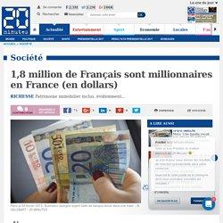 1,8 million de Français sont millionnaires en France (en dollars)