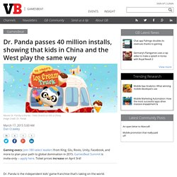 Dr. Panda passes 40 million installs, showing that kids in China and the West play the same way