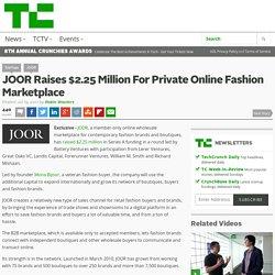 JOOR Raises $2.25 Million For Private Online Fashion Marketplace