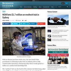 NSW bets $1.7 million on medtech hub in Sydney