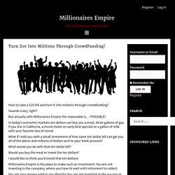 Turn 10$ Into Million-Millionaires Empire