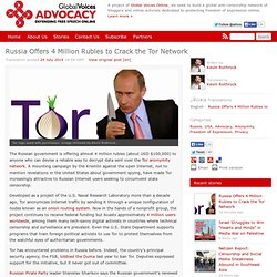 Russia Offers 4 Million Rubles to Crack the Tor Network