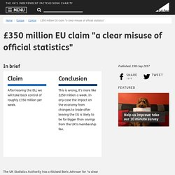 "£350 million EU claim ""a clear misuse of official statistics"""