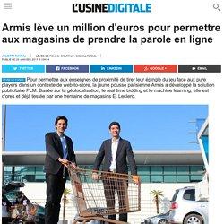 Armis lève un million d'euros pour permettre aux magasins de prendre la parole en ligne