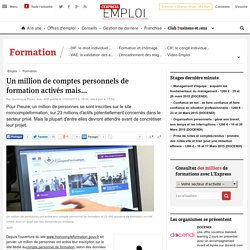 Un million de comptes personnels de formation activés mais...