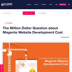 The Million Dollar Question about Magento Website Development Cost