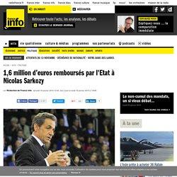 1,6 million d'euros remboursés par l'Etat à Nicolas Sarkozy