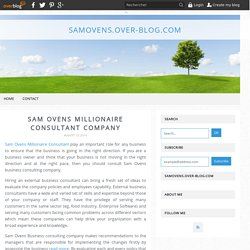 Sam Ovens Millionaire Consultant Company - samovens.over-blog.com