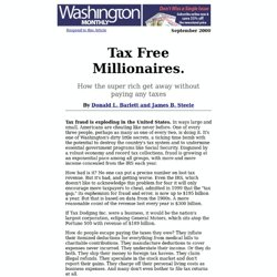 """Tax Free Millionaires."" by Donald L. Barlett and James B. Steele"