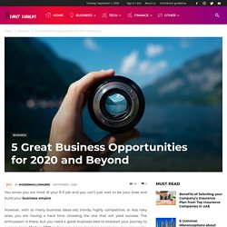 Modern Millionaires Reviews Top Business Opportunities For 2020