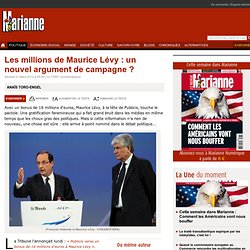 Les millions de Maurice Lévy : un nouvel argument de campagne ?