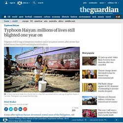 Typhoon Haiyan: millions of lives still blighted one year on